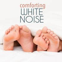Comforting White Noise — Natural White Noise for Babies