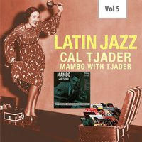 Latin Jazz, Vol. 5 — Cal Tjader