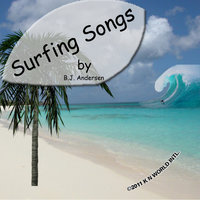 Surfing Songs — B.J. Andersen