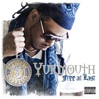 Free At Last — Yukmouth