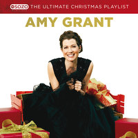 The Ultimate Christmas Playlist — Amy Grant