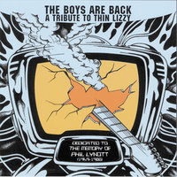 The Boys Are Back: A Tribute To Thin Lizzy — сборник