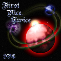 First Nice, Twice - Single — Stevie Ray Corn