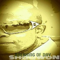 Breaking of Day — Shaqwon