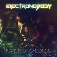 Nation of Cyborgs — ElectroNobody