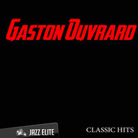 Classic Hits By Gaston Ouvrard — Gaston Ouvrard