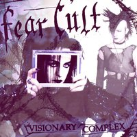 Visionary Complex — Fear Cult