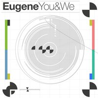 You & We — Eugene