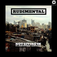 Not Giving In — Rudimental