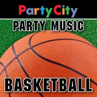 Party City Basketball: Sports Party Music — Party City