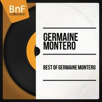Best of Germaine Montéro — Germaine Montero