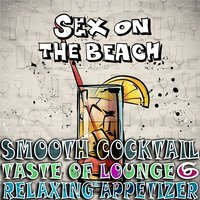 Smooth Cocktail, Taste of Lounge, Vol. 6 — сборник