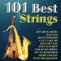 101 Best Strings — Orchestra 101 Strings