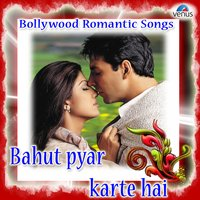 Bahut Pyar Karte Hai - Bollywood Romantic Songs — сборник