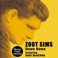 Down Home — Zoot Sims, Dave McKenna