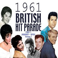 The 1961 British Hit Parade Part 1 Vol. 2 — сборник