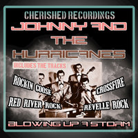 Blowing Up A Storm — Johnny and The Hurricanes