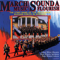 March Music - Sound A Flourish — The Staff Band Of The Westgroup Russian Forces In Germany