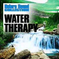 Water Therapy (Nature Sounds) — Nature Sound Collection