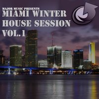 Major Music Presents Miami Winter House Session — сборник