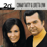 20th Century Masters: The Millennium Collection: Best Of Conway Twitty & Loretta Lynn — Loretta Lynn, Conway Twitty
