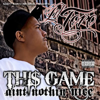 Thi$ Game Aint Nothin Nice — Lil Toro