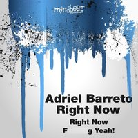 Right Now — Adriel barreto