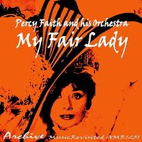 My Fair Lady — Percy Faith & His Orchestra