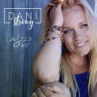 Wild One — Dani Strong