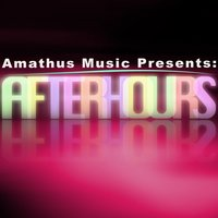 Amathus Music Presents: Afterhours - A Journey Into Late Night Club Music — сборник