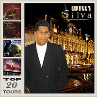 Top 20 Tours — Willy Silva