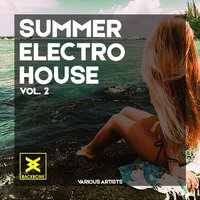 Summer Electro House, Vol. 2 — сборник