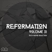 Re:Formation, Vol. 31 - Tech House Selection — сборник