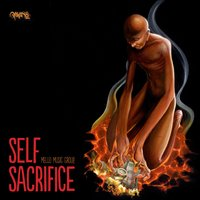 Self Sacrifice — Mello Music Group