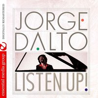 Listen Up! — Jorge Dalto