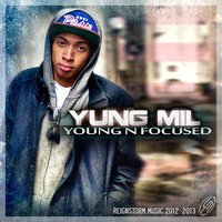 Young N Focused - EP — Yung Mil