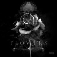Flowers — Supa King
