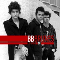Le Gang — BB Brunes