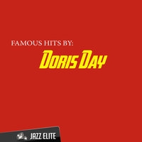 Famous Hits by Doris Day — Doris Day