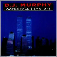 Waterfall — Dj Murphy