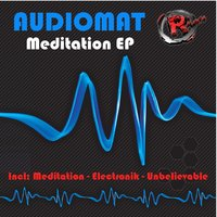 Meditation EP — Audiomat