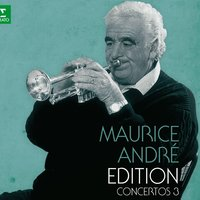Maurice André Edition - Volume 3 — Maurice Andre, Louis de Froment, Orchestre de l'Association des Concerts Lamoureux, Radio-Luxembourg Chamber Orchestra