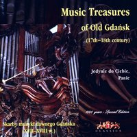 Musik Treasures of Old Gdansk (17th -18th Century) — Cappella Gedanensis