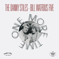 One More Time — Derek Smith, Mousey Alexander, The Danny Stiles - Bill Watrous Five
