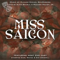 Miss Saigon (West End Orchestra and Singers) — Kim Criswell