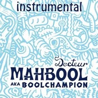 Docteur Mahbool — Boolchampion