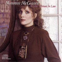Another Woman in Love — Maureen McGovern
