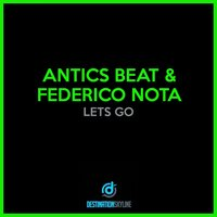 Lets Go — Antics Beat, Federico Nota