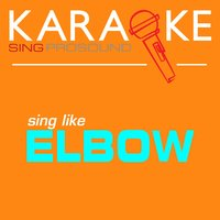 Karaoke in the Style of Elbow — Karaoke