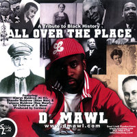 All Over The Place — D. Mawl